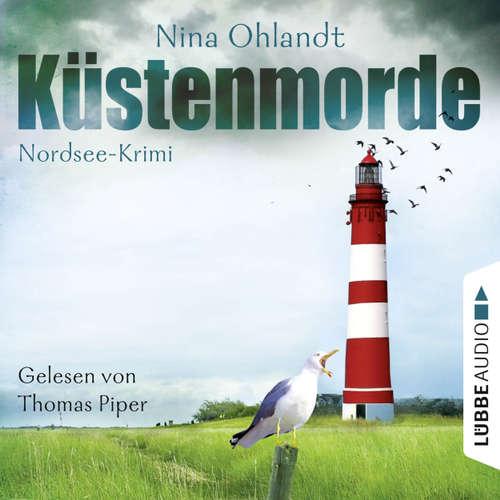 Hoerbuch Küstenmorde - John Benthiens erster Fall - Nina Ohlandt - Thomas Piper