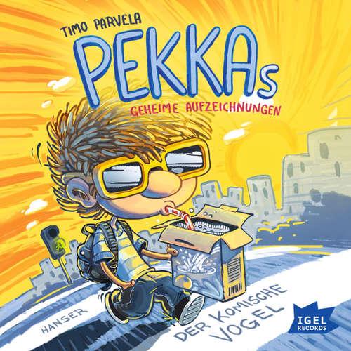 Pekkas geheime Aufzeichnungen, Der komische Vogel