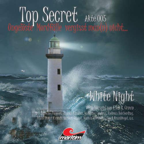 Hoerbuch Top Secret, Akte 5: White Night - Ellen B. Crown - Klaus D.Klebsch