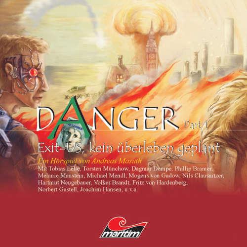 Danger, Part 1: Exit-US, kein Überleben geplant