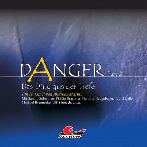 Danger, Part 2: Das Ding aus der Tiefe