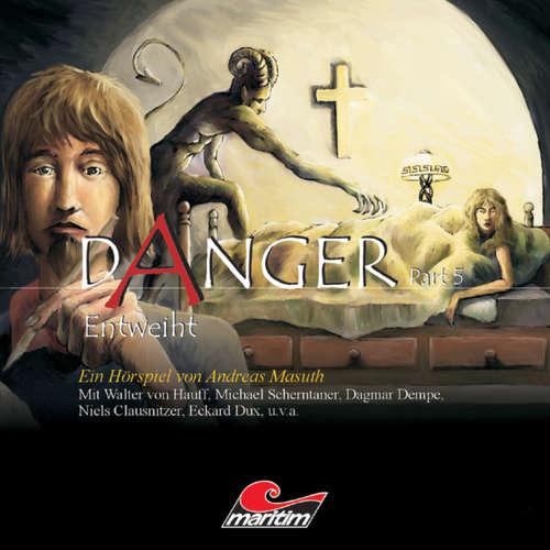 Hoerbuch Danger, Part 5: Entweiht - Andreas Masuth - Thomas Karallus