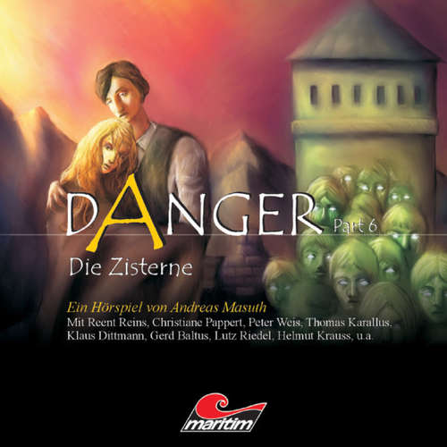 Danger, Part 6: Die Zisterne