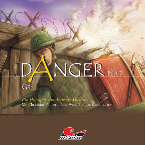 Hoerbuch Danger, Part 7: Gas - Andreas Masuth - Claus Wilcke