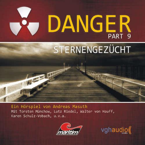 Hoerbuch Danger, Part 9: Sternengezücht - Andreas Masuth - Torsten Münchow