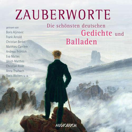 Hoerbuch Zauberworte - Die schönsten deutschen Gedichte und Balladen - Diverse Autoren - Frank Arnold