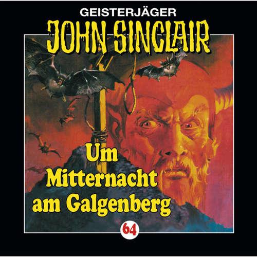 Hoerbuch John Sinclair, Folge 64: Um Mitternacht am Galgenberg - Jason Dark - Joachim Kerzel