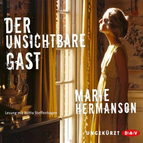 Hoerbuch Der unsichtbare Gast - Marie Hermanson - Britta Steffenhagen