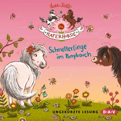 Hoerbuch Die Haferhorde, Teil 4: Schmetterlinge im Ponybauch - Suza Kolb - Bürger Lars Dietrich