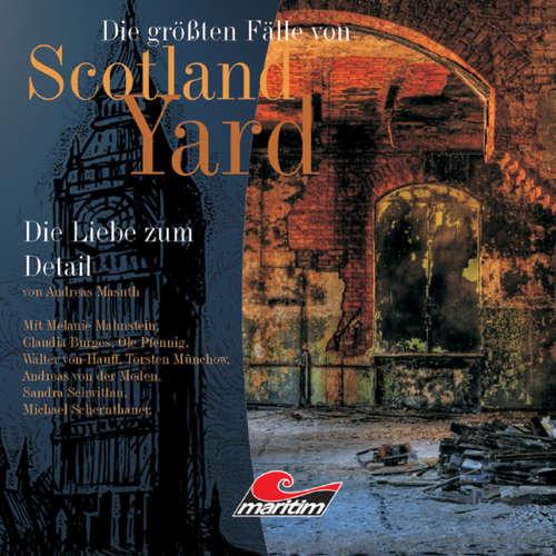 Die größten Fälle von Scotland Yard, Folge 10: Die Liebe zum Detail