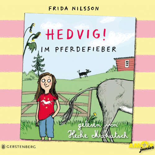 Hoerbuch Hedvig!, Im Pferdefieber - Frida Nilsson - Heike Makatsch