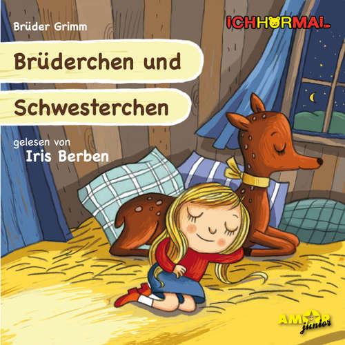 Hoerbuch Brüderchen und Schwesterchen - Gebrüder Grimm - Iris Berben