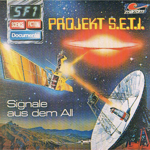 Hoerbuch Science Fiction Documente, Folge 1: Projekt S.E.T.I. - Signale aus dem All - P. Bars - Wolf-Dieter Stubel