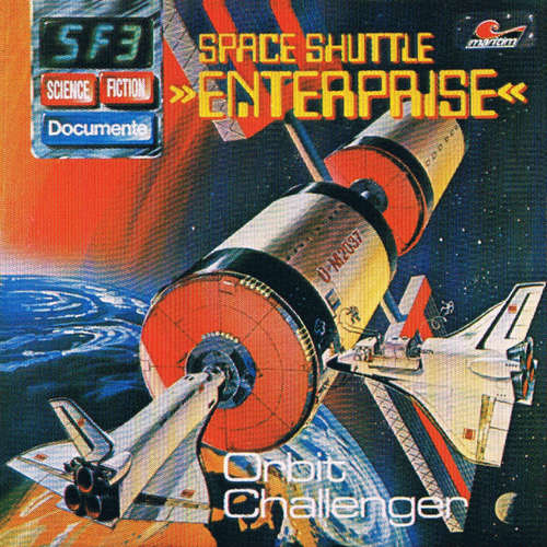 Hoerbuch Science Fiction Documente, Folge 3: Space Shuttle Enterprise - Orbit Challenger - P. Bars - Wolf-Dieter Stubel