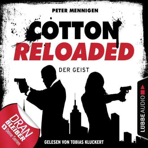 Hoerbuch Cotton Reloaded, Folge 35: Der Geist - Peter Mennigen - Tobias Kluckert
