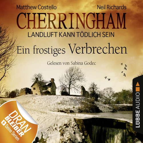 Hoerbuch Cherringham - Landluft kann tödlich sein, Folge 8: Ein frostiges Verbrechen - Matthew Costello - Sabina Godec