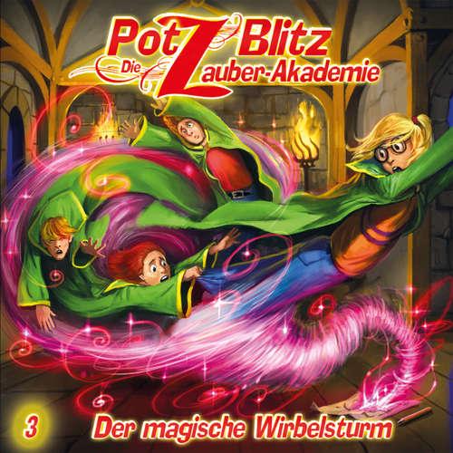 Potz Blitz - Die Zauber-Akademie, Folge 3: Der magische Wirbelsturm