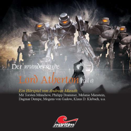 Der wundersame Lord Atherton, Der wundersame Lord Atherton, Teil 6