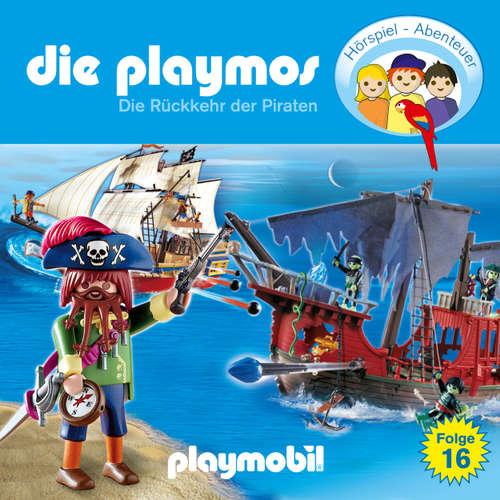 Die Playmos - Das Original Playmobil Hörspiel, Folge 16: Die Rückkehr der Piraten
