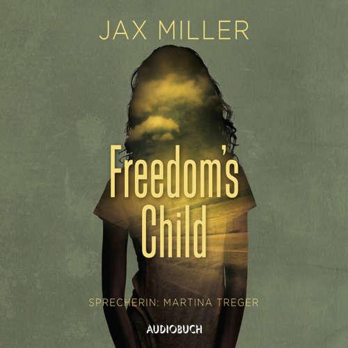 Hoerbuch Freedom's Child - Jax Miller - Martina Treger