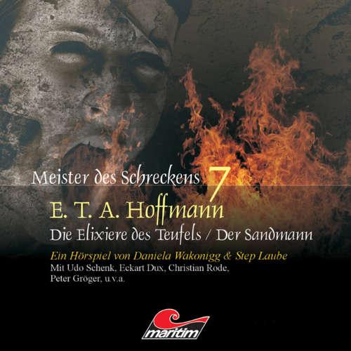 Hoerbuch Meister des Schreckens, Folge 7: Die Elixiere des Teufels / Der Sandmann - E.T.A. Hoffmann - Frank Glaubrecht