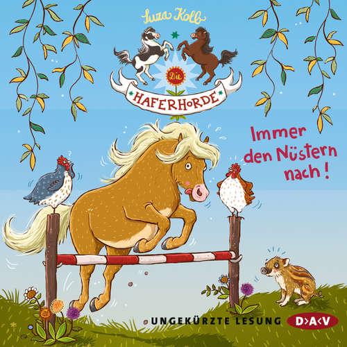 Hoerbuch Die Haferhorde, Teil 3: Immer den Nüstern nach! - Suza Kolb - Bürger Lars Dietrich