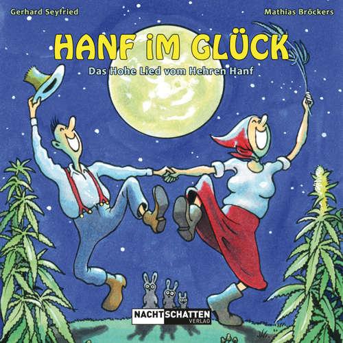 Hoerbuch Hanf im Glück - Das Hohe Lied vom Hehren Hanf - Mathias Bröckers - Peter Johann