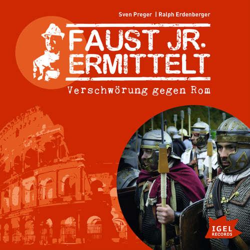 Faust jr. Ermittelt, Verschwörung gegen Rom