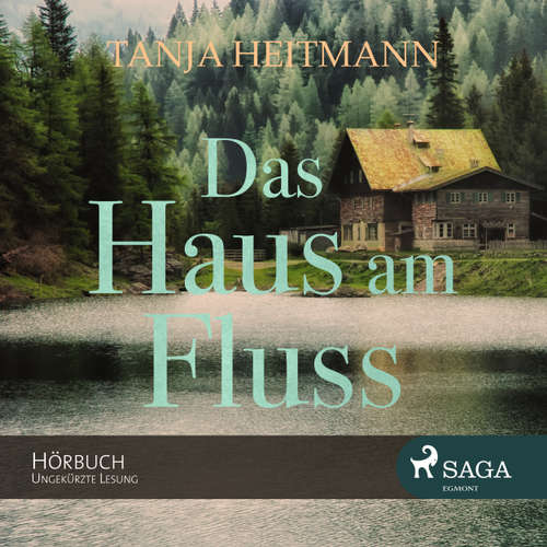 Hoerbuch Das Haus am Fluss - Tanja Heitmann - Beate Rysopp