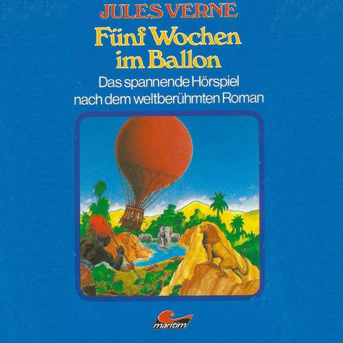 Hoerbuch Jules Verne, Fünf Wochen im Ballon - Jules Verne - Klaus Seibert