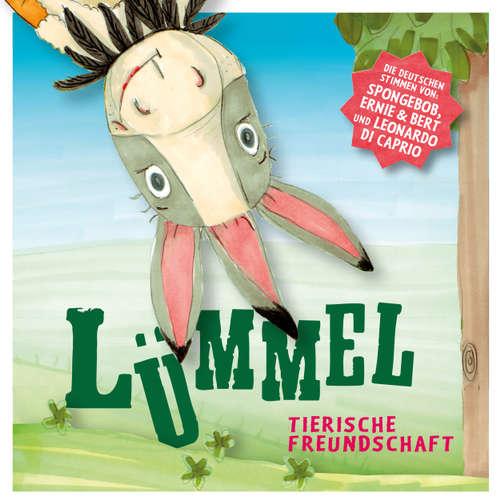 Hoerbuch Lümmel, Folge 1: Tierische Freundschaft - Florian Fickel - Christian Rode