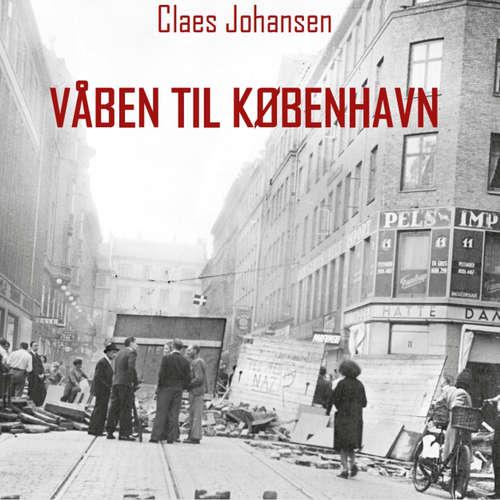 Våben til København-trilogien, bind 3: Våben til København