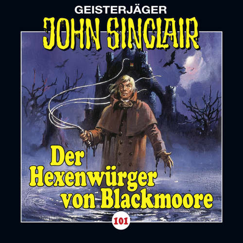 Hoerbuch John Sinclair, Folge 101: Der Hexenwürger von Blackmoore, Teil 1 - Jason Dark - Alexandra Lange