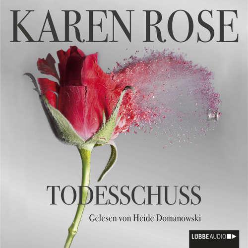 Hoerbuch Todesschuss - Karen Rose - Heide Domanowski