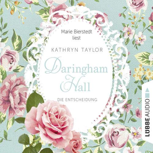 Hoerbuch Daringham Hall, Teil 2: Die Entscheidung - Kathryn Taylor - Marie Bierstedt