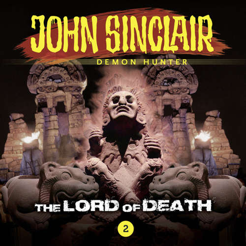 Audiobook John Sinclair, Episode 2: The Lord of Death - Jason Dark - Andrew Wincott