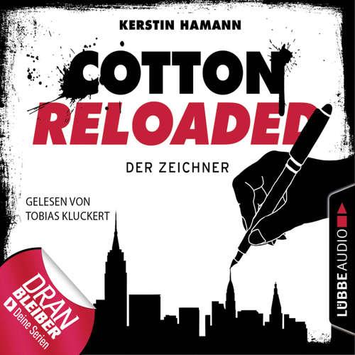 Hoerbuch Jerry Cotton - Cotton Reloaded, Folge 33: Der Zeichner - Kerstin Hamann - Tobias Kluckert
