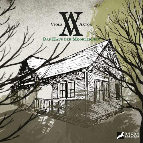 Viola Axton, Folge 2: Das Haus der Moorleichen