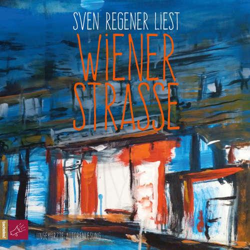 Hoerbuch Wiener Straße - Sven Regener - Sven Regener
