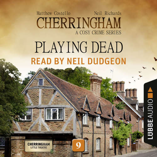Audiobook Playing Dead - Cherringham - A Cosy Crime Series: Mystery Shorts 9 - Matthew Costello - Neil Dudgeon