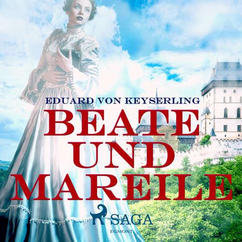 Hoerbuch Beate und Mareile - Eduard Von Keyserling - Senta Vogt
