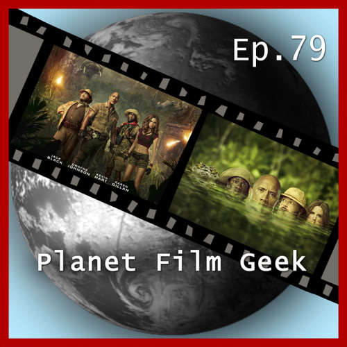 Hoerbuch Planet Film Geek, PFG Episode 79: Jumanji, Pitch Perfect 3 - Johannes Schmidt - Johannes Schmidt
