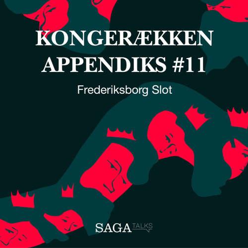 Audiokniha Frederiksborg Slot - Kongerækken Appendiks 11 - Anders Asbjørn Olling - Hans Erik Havsteen