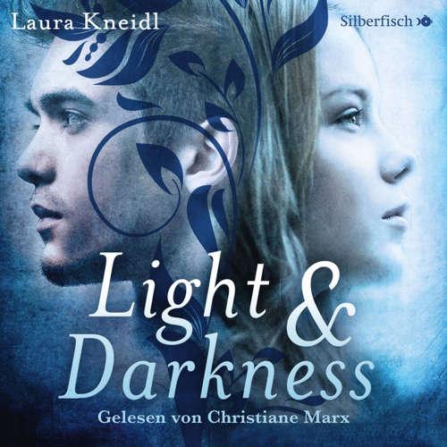 Hoerbuch Light & Darkness - Laura Kneidl - Christiane Marx