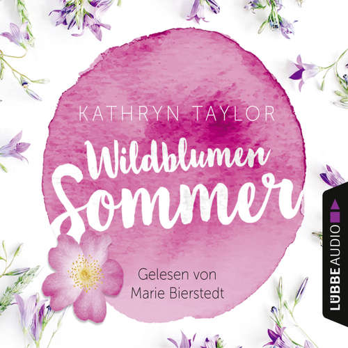 Hoerbuch Wildblumensommer - Kathryn Taylor - Marie Bierstedt