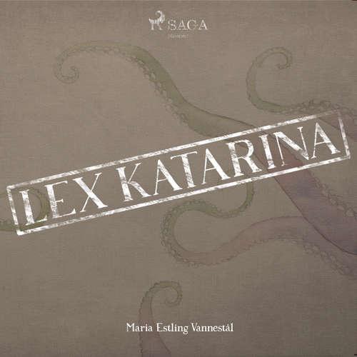 Audiokniha Lex Katarina - Maria Estling Vannestål - Anna Tulestedt