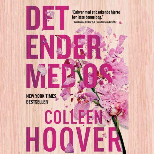 Audiokniha Det ender med os - Colleen Hoover - Tina Kruse Andersen