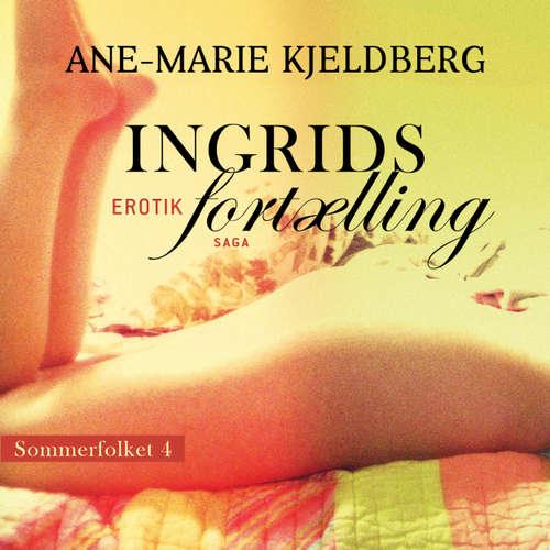 Ingrids fortælling - Sommerfolket 4