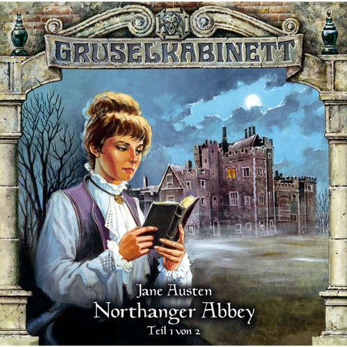 Hoerbuch Gruselkabinett, Folge 40: Northanger Abbey (Folge 1 von 2) - Jane Austen - Marie-Luise Schramm