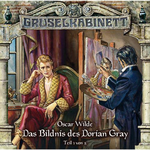 Hoerbuch Gruselkabinett, Folge 36: Das Bildnis des Dorian Gray (Folge 1 von 2) - Oscar Wilde - David Turba